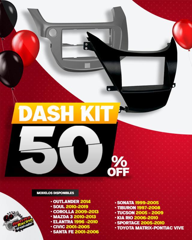 Dash kit 50 descuento Movil.