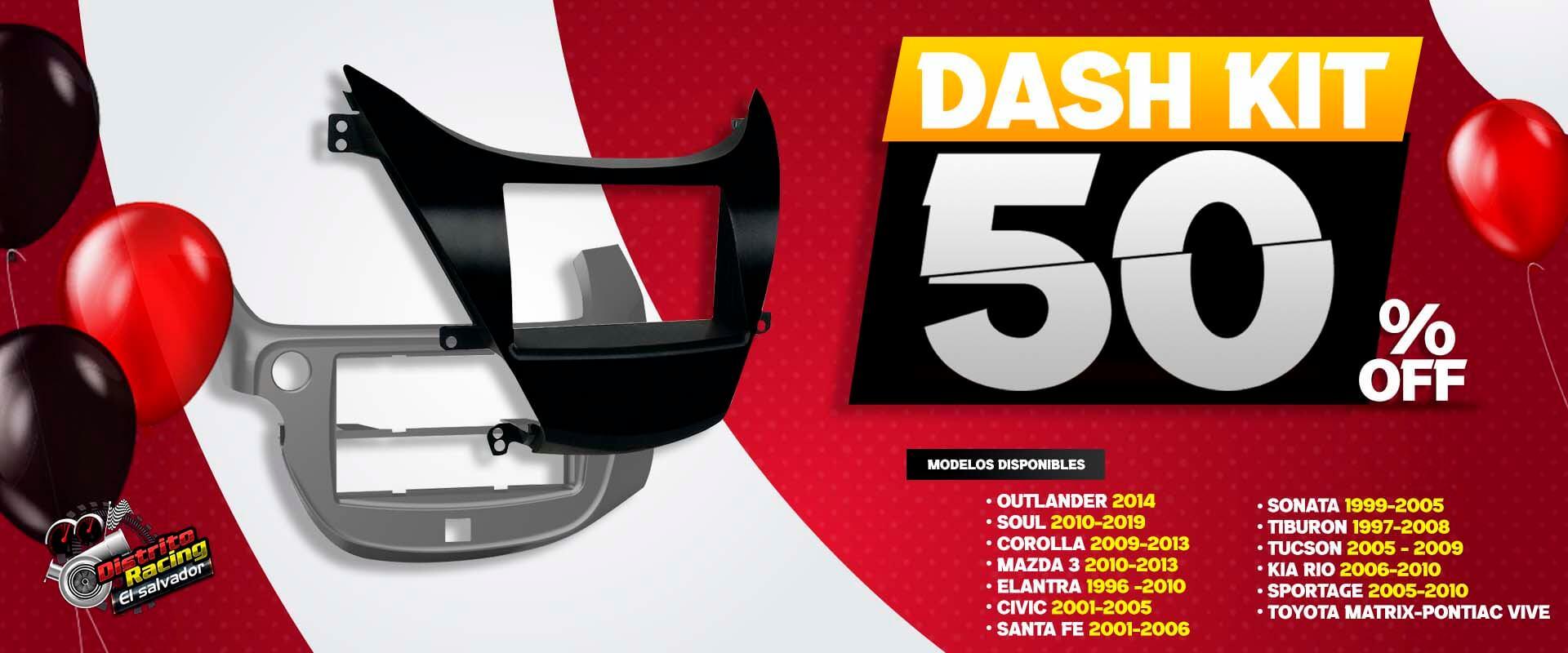 Dash kit 50 descuento